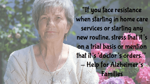 If you face resistance - Help for Alzheimers Families